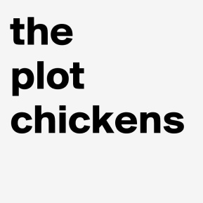 the-plot-chickens-1